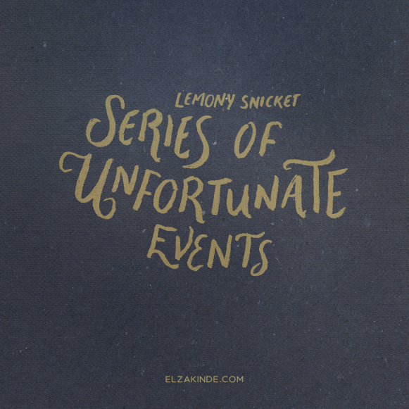 lettering2017-lemonysnicket-seriesofunfortunateevents.png
