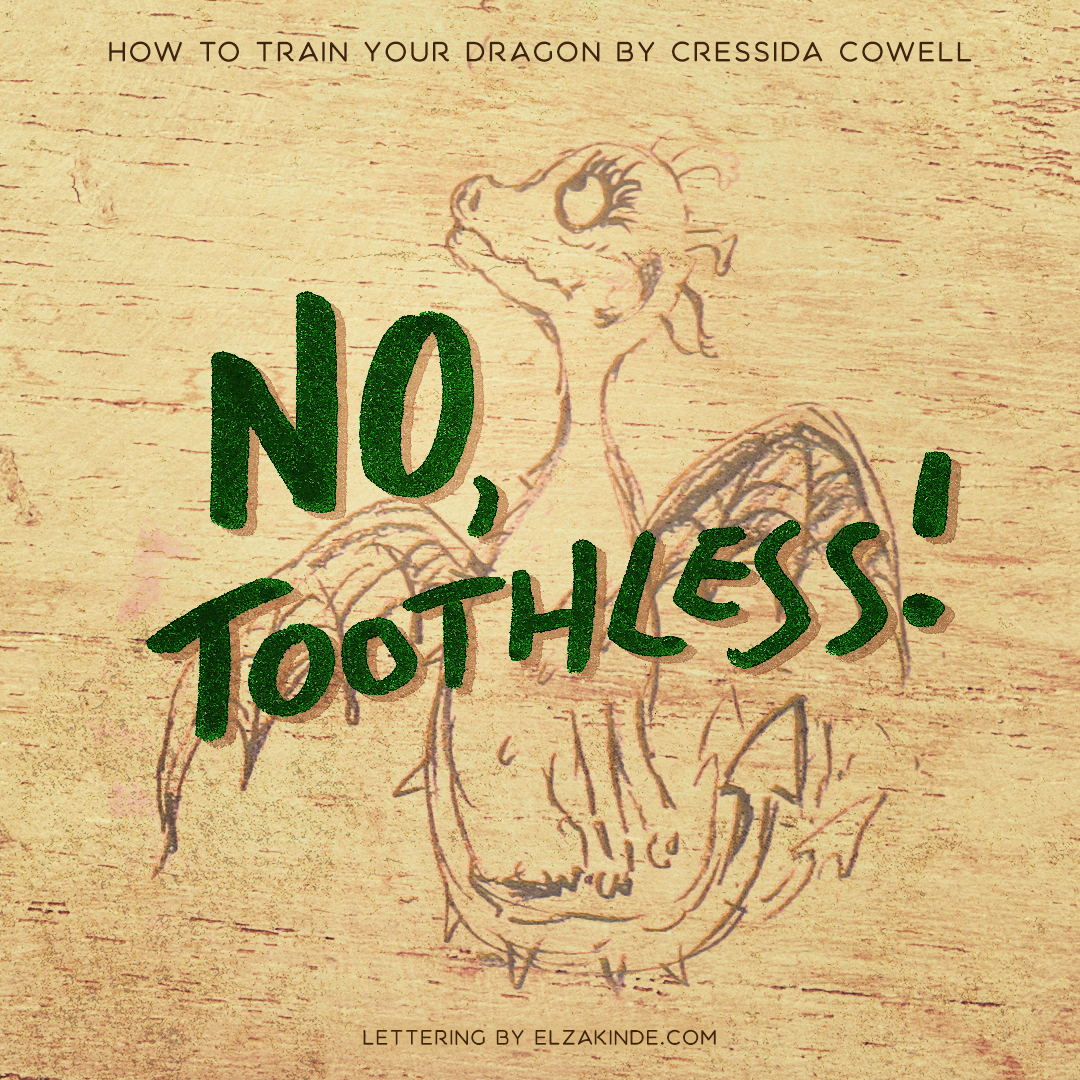 lettering2018-bookquote-httydtoothless.png