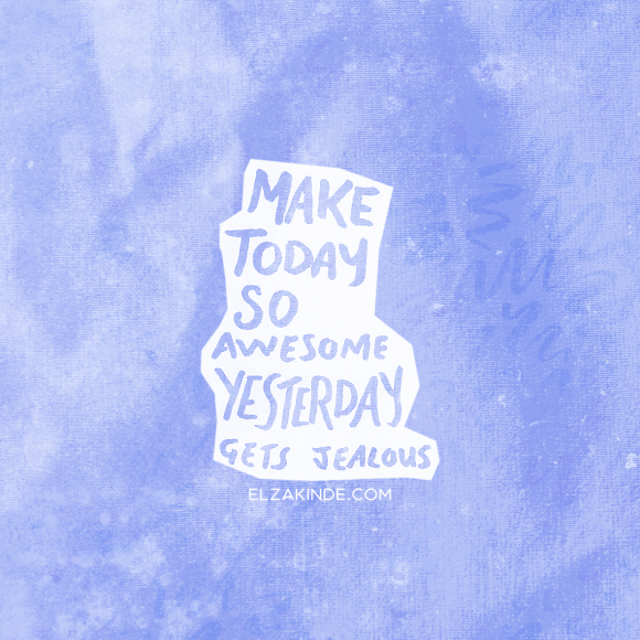 lettering2018-quote-yesterdayjealous.png