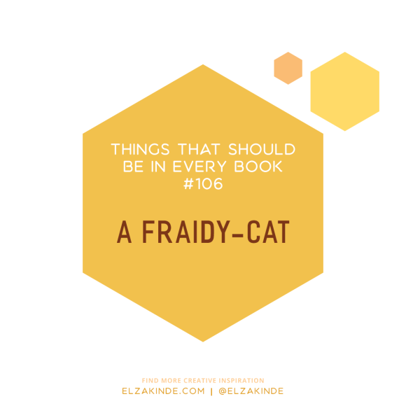 106-fraidycat