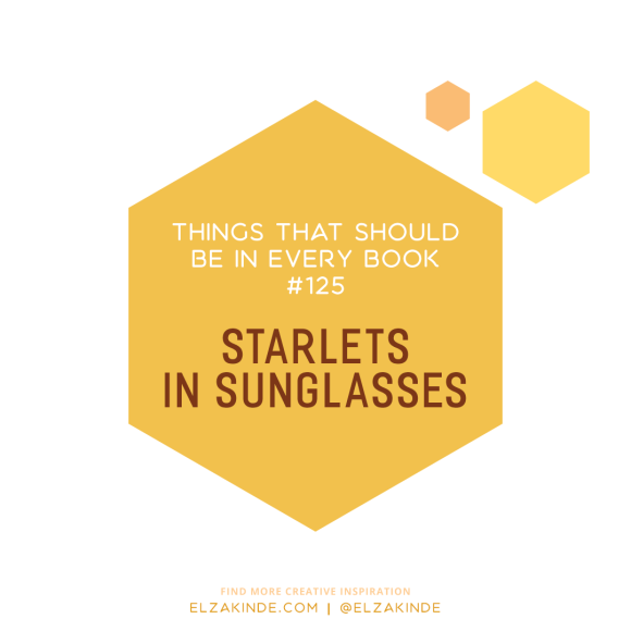 Things That Should Be In Every Book #125: Starlets in Sunglasses