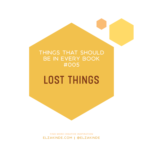 Things That Should Be In Every Book #05: Lost Things