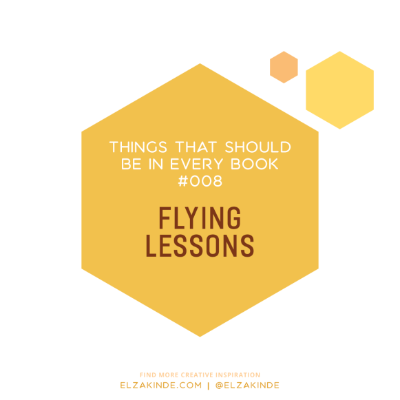 Things That Should Be In Every Book #08: Flying Lessons