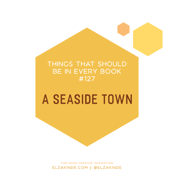 Things That Should Be In Every Book #127: A Seaside Town