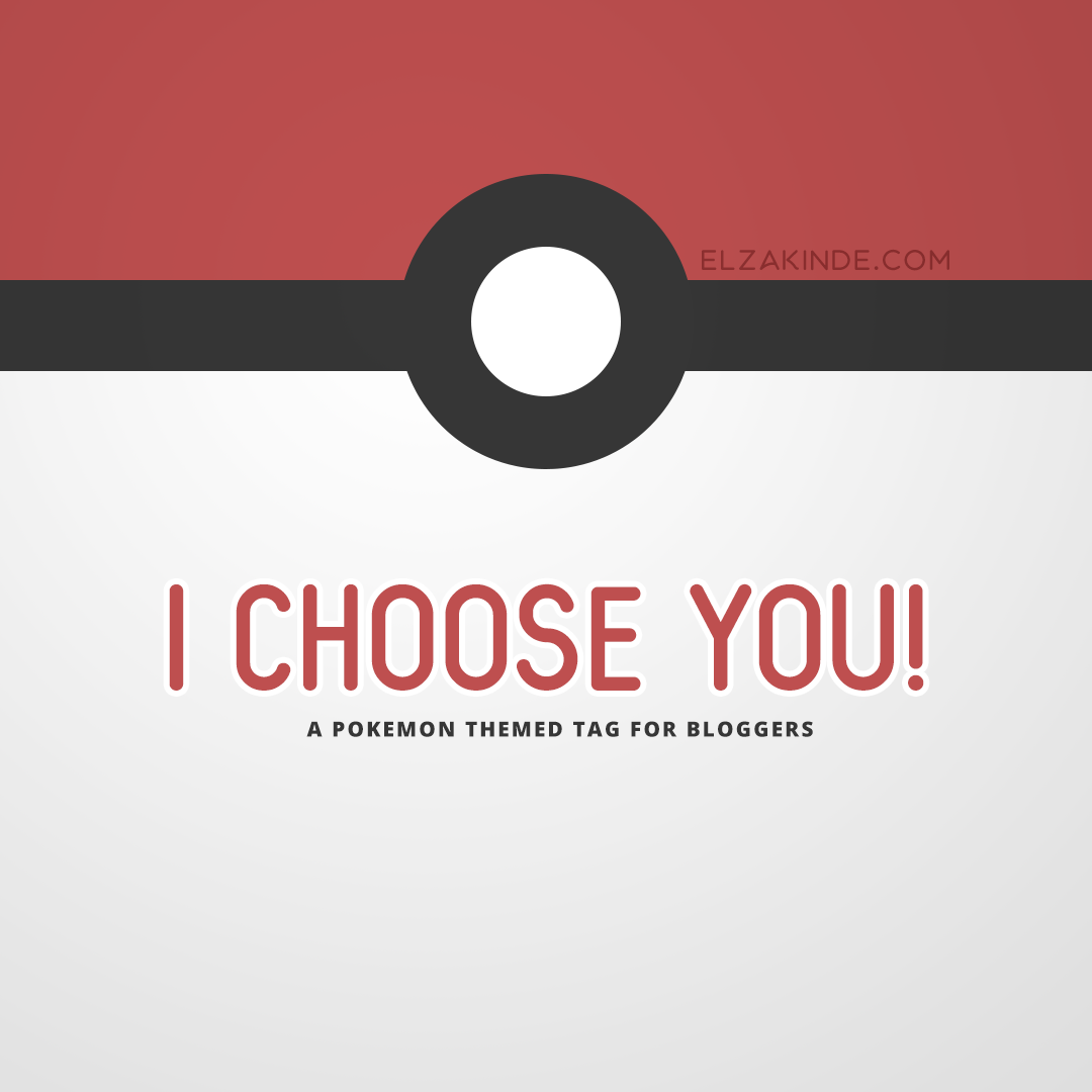 I Choose You! Pokemon Tag