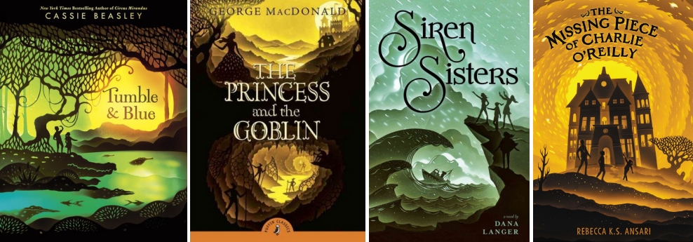 Book covers for Tumble & Blue by Cassie Beasley, The Princess and the Goblin by George MacDonald, Siren Sisters by Dana Langer, and The Missing Piece of Charlie O'Reilly by Rebecca K.S. Ansari