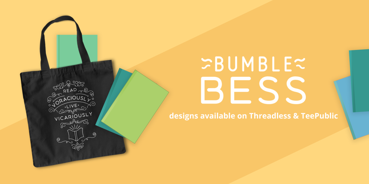 Bumble Bess designs available on Threadless and TeePublic