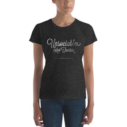 T-Shirt: Unsociable and Taciturn