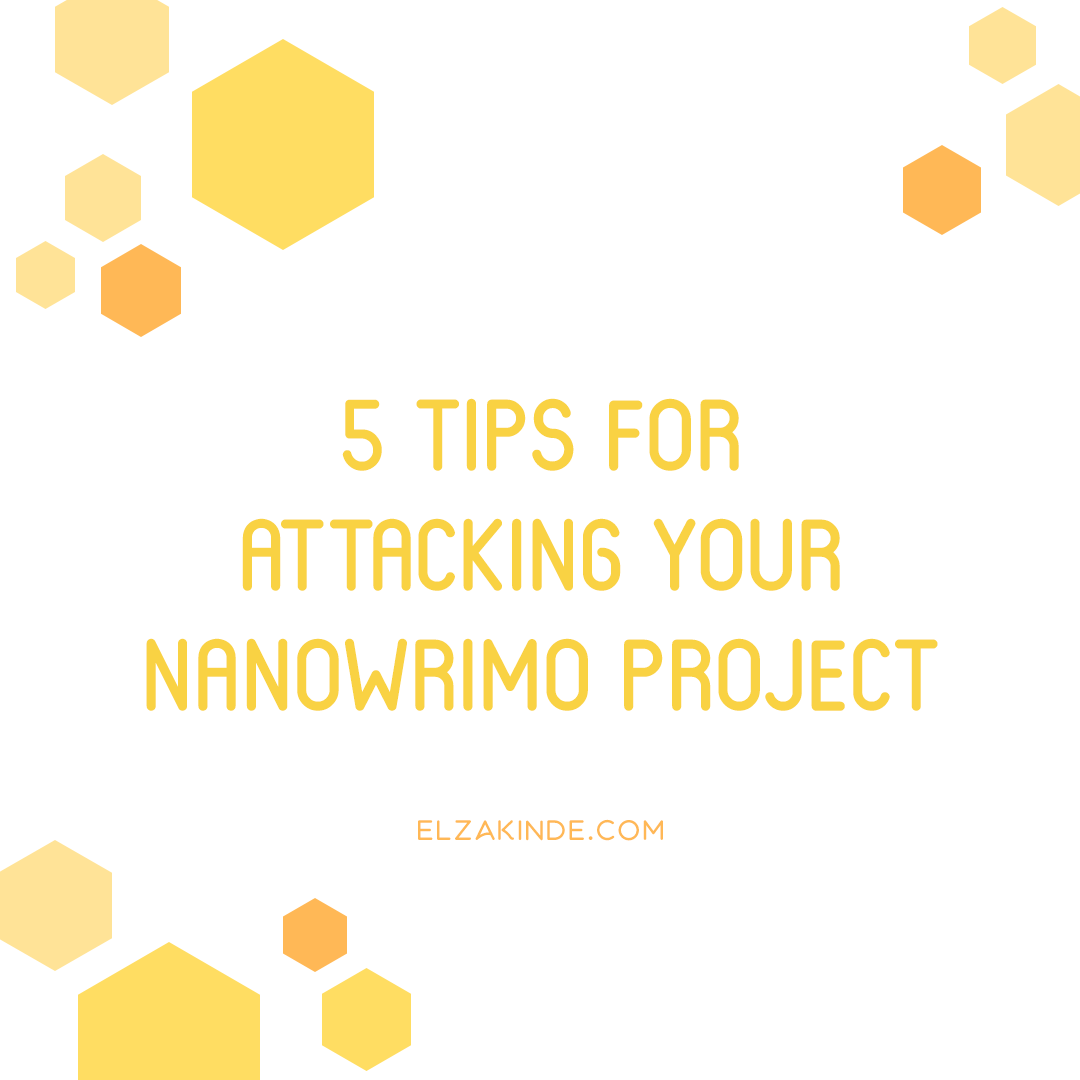 5 Tips for Attacking Your NaNoWriMo Project