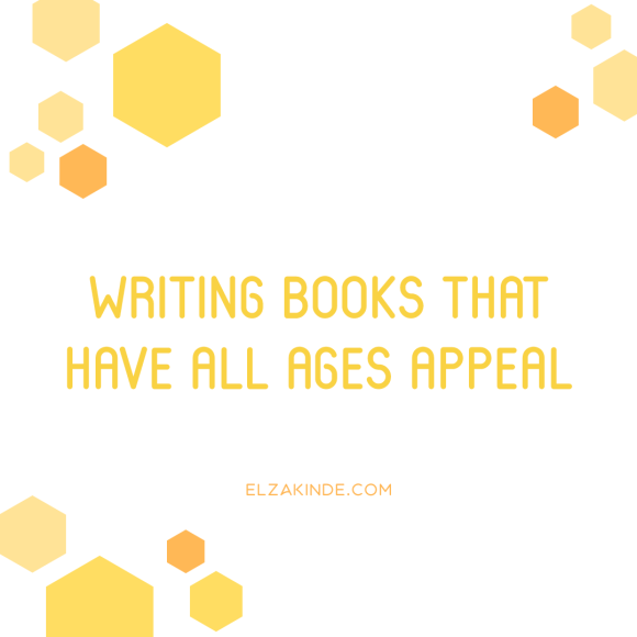 Writing Books That Have All Ages Appeal