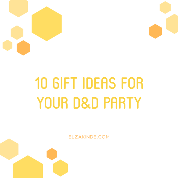 10 Gift Ideas for Your D&D Party