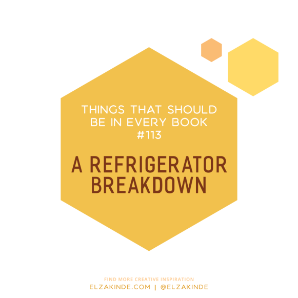 Things That Should Be In Every Book #113: A Refrigerator Breakdown