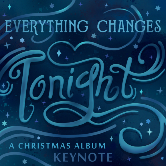 "Music album artwork for ""Everything Changes Tonight: A Christmas Album"" by Keynote."
