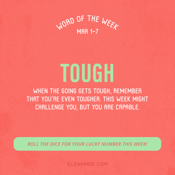 Word of the Week March 1-7: Tough