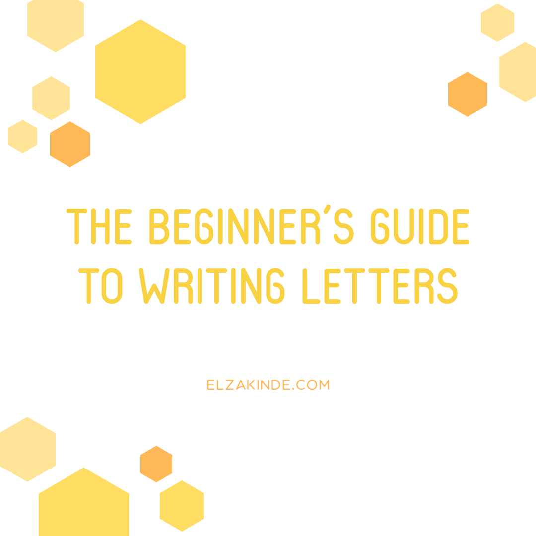The Beginner's Guide to Writing Letters