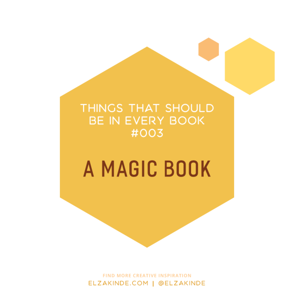 Things That Should Be In Every Book #003: A Magic Book