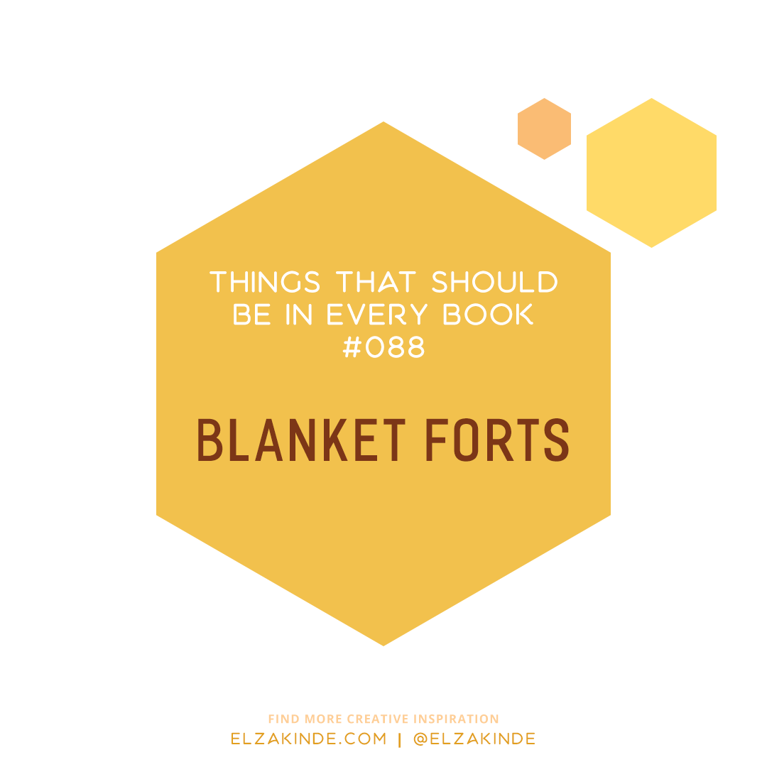 Things That Should Be In Every Book #088: Blanket Forts