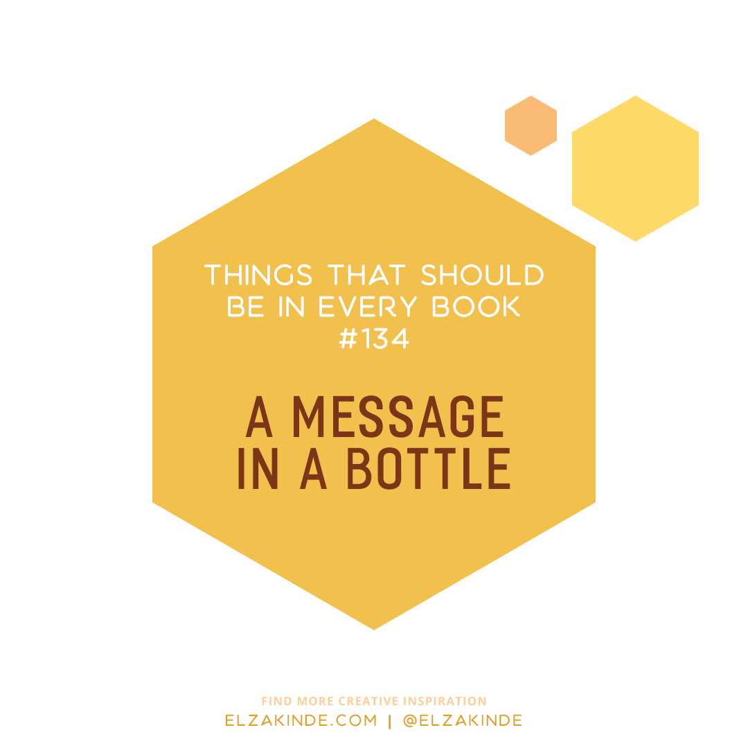 Things That Should Be In Every Book #134: A Message in a Bottle