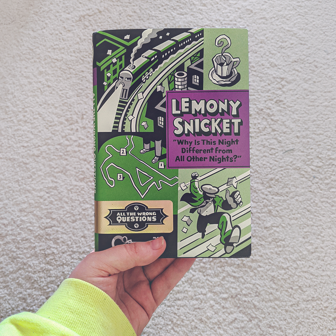 """Bookstagram photo featuring """"Why Is This Night Different from All Other Nights?"""" by Lemony Snicket"""