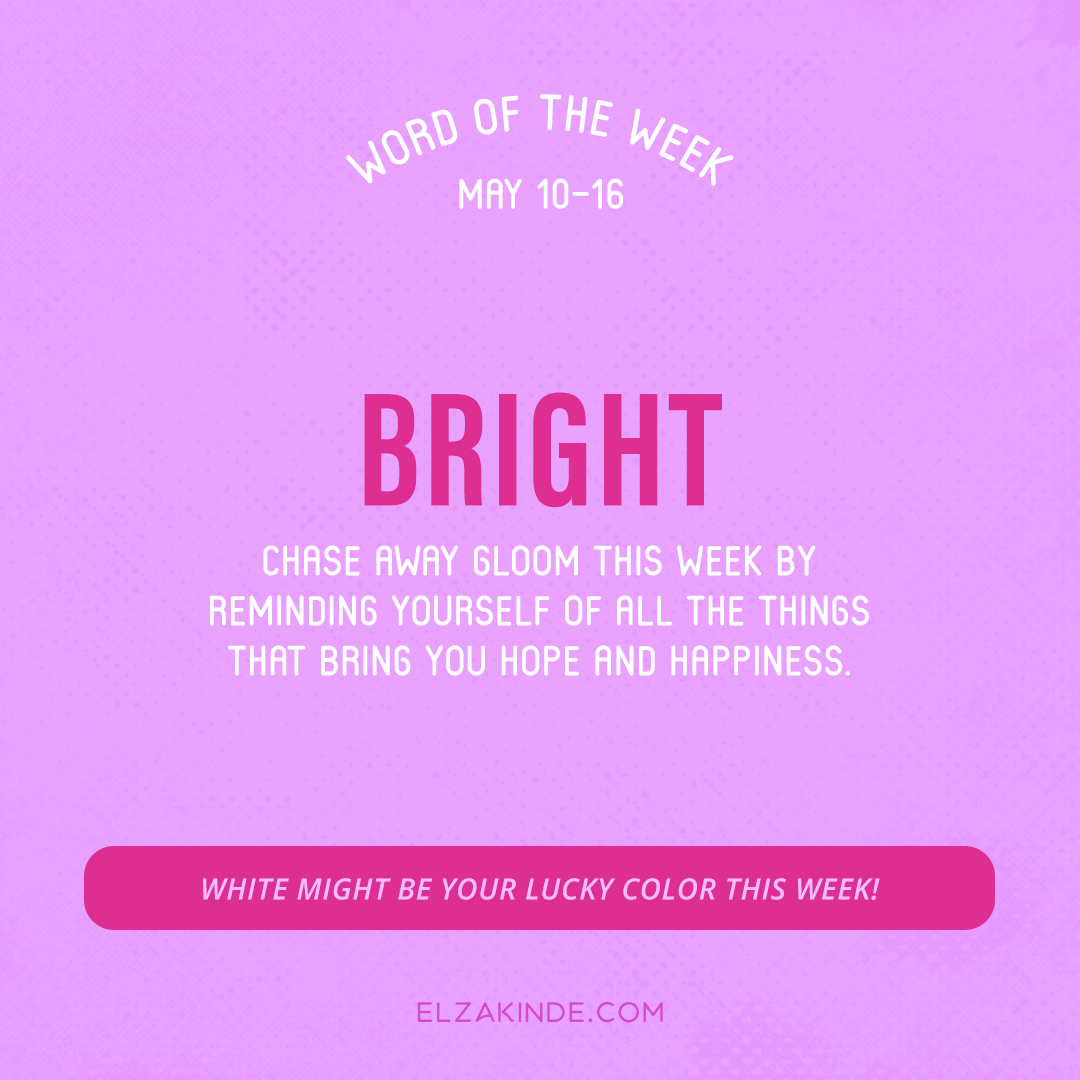 Word of the Week May 10-16: Bright