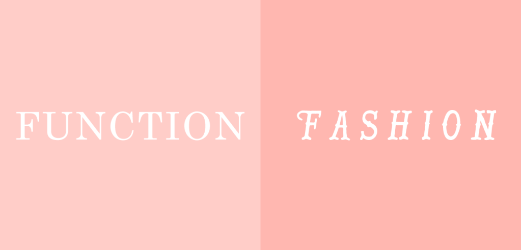 Examples of a functional font vs. a fashionable one.