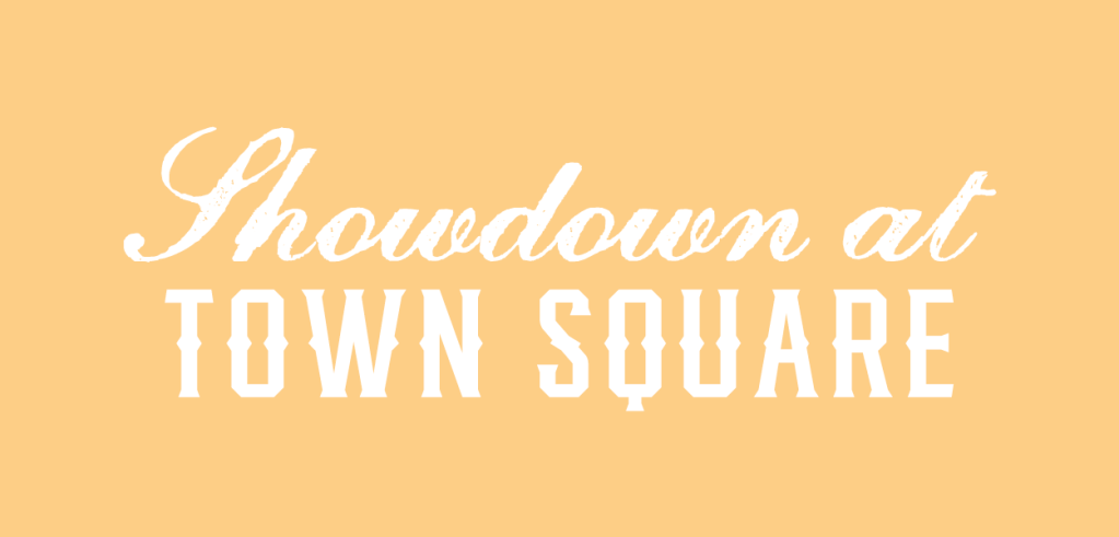"Example of two Western style fonts paired together. Text reads ""Showdown at town square""."