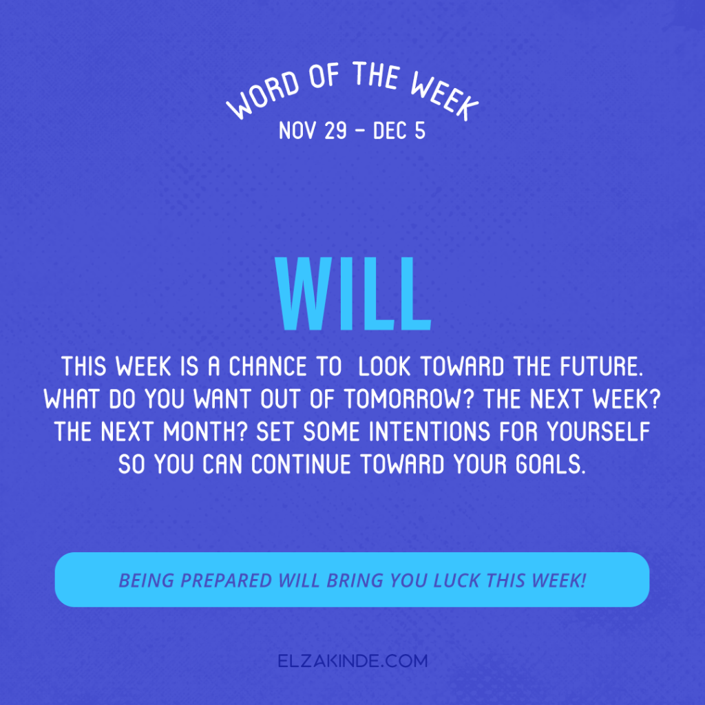 Word of the Week November 29-December 5: Will