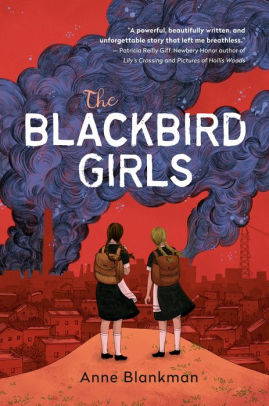 The Blackbird Girls by Anne Blankman