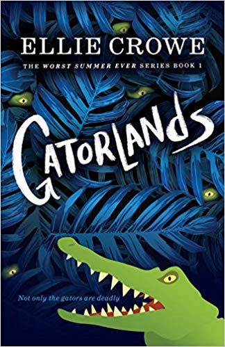 Gatorlands by Ellie Crowe