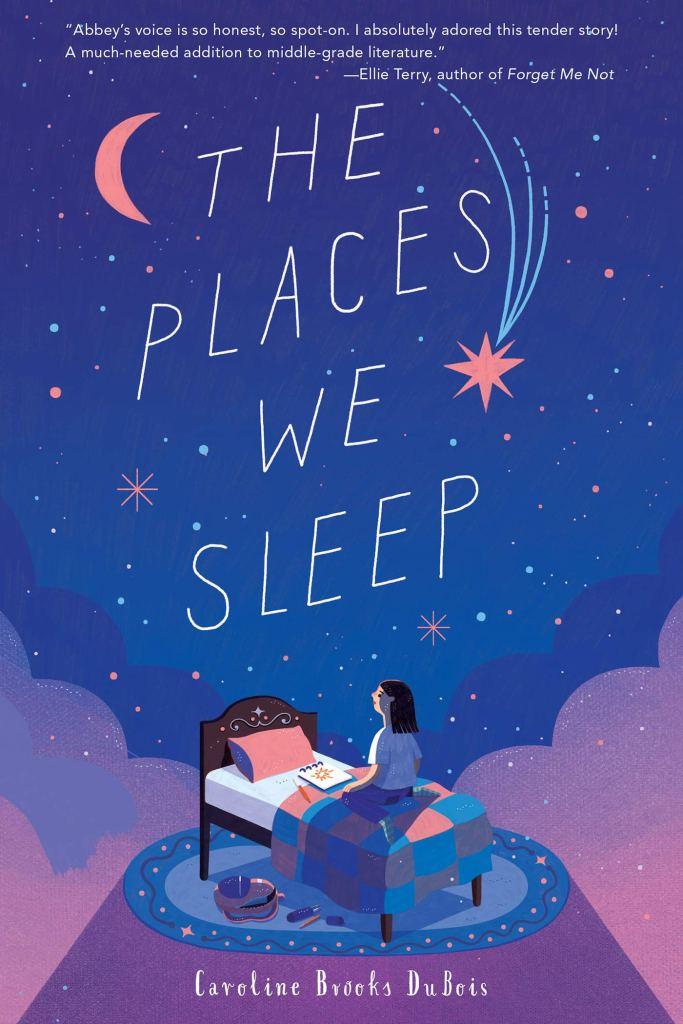 The Places We Sleep by Caroline Brooks DuBois