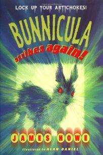 Bunnicula Strikes Again by James Howe