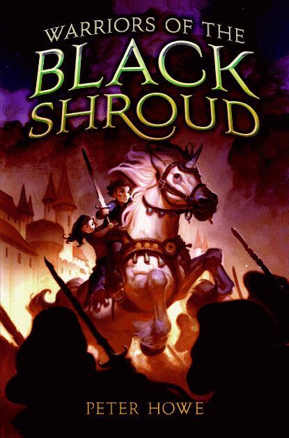 Warriors of the Black Shroud by Peter Howe