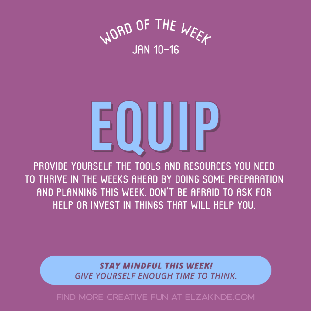 Word of the Week January 10-16: Equip