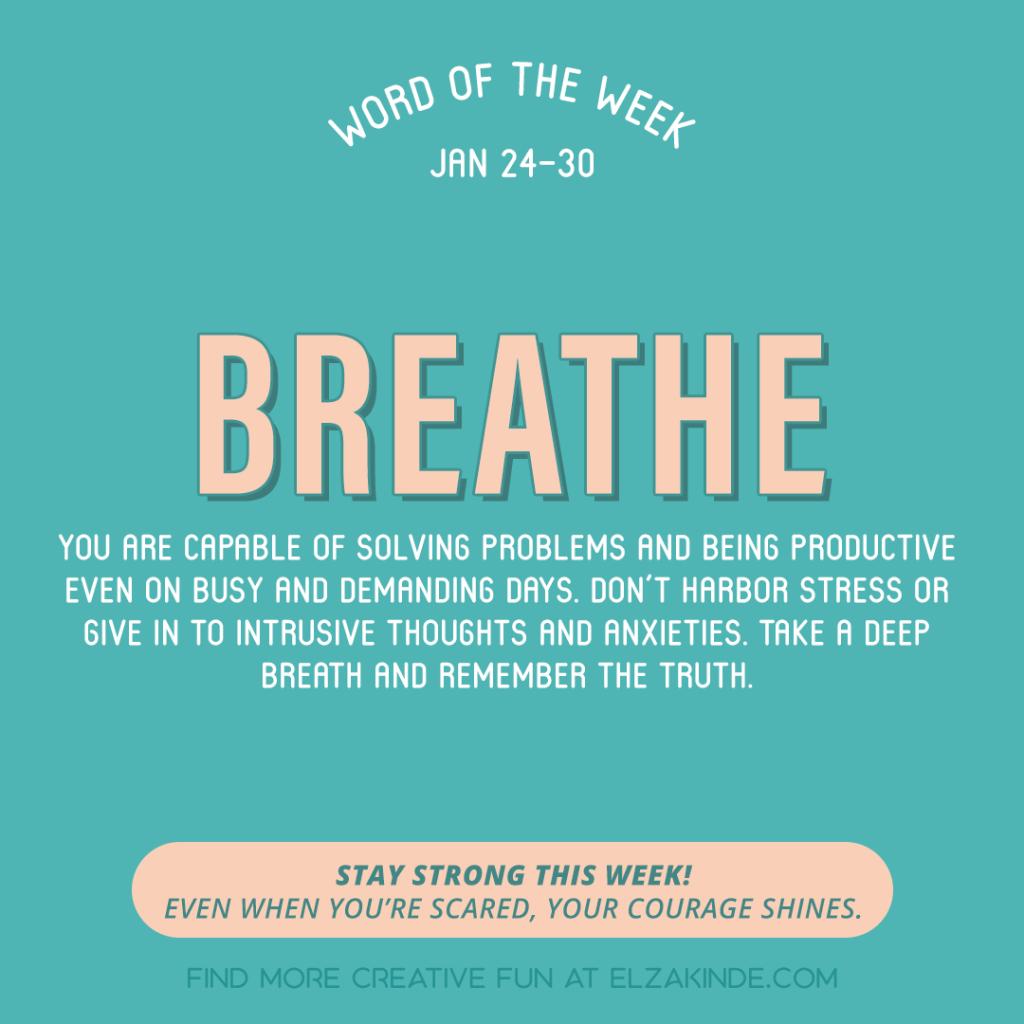 Word of the Week January 24-30: Breathe