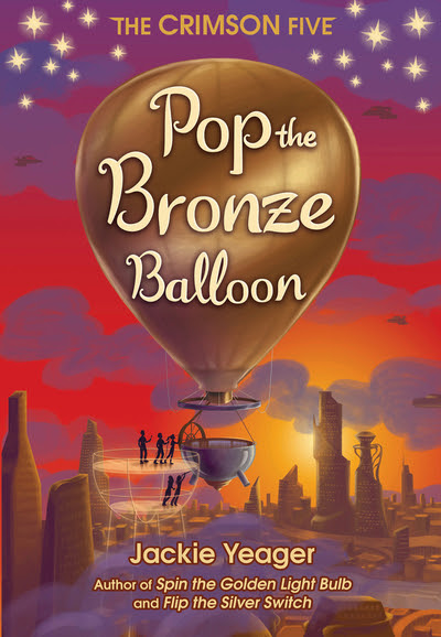 Pop the Bronze Balloon by Jackie Yeager