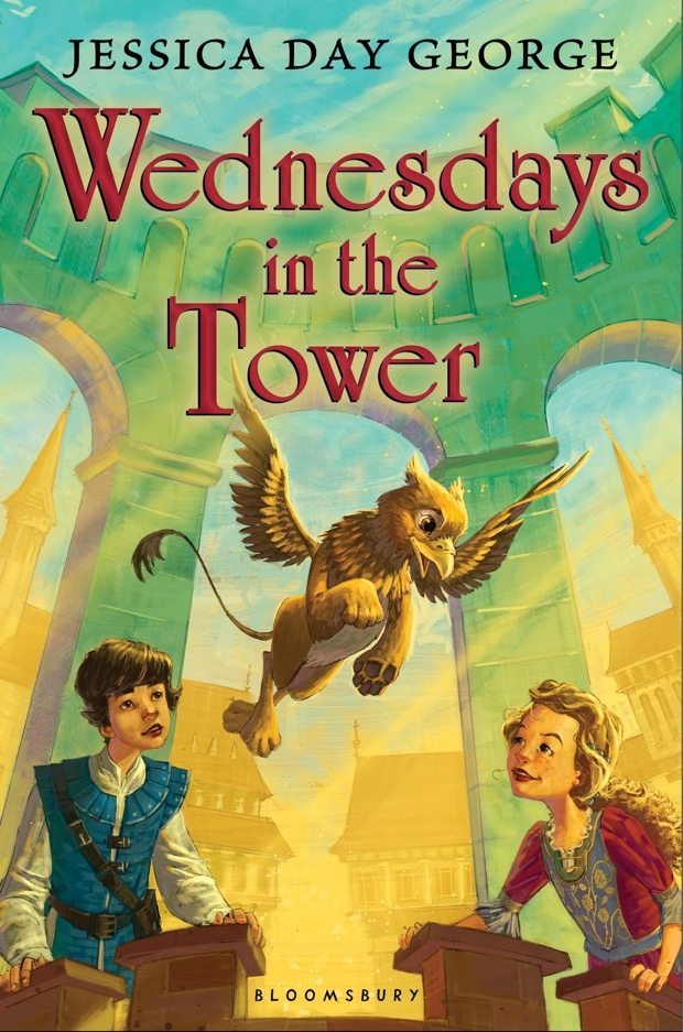 Wednesdays in the Tower by Jessica Day George