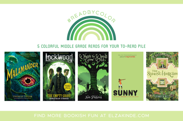 #ReadByColor: 5 Colorful Middle Grade Reads for Your To-Read Pile | features the book covers of MALAMANDER by Thomas Taylor; THE EMPTY GRAVE by Jonathan Stroud; WHERE THE WOODS GROW WILD by Nate Philbrick; SUNNY by Jason Reynolds; and THE SMOKING HOURGLASS by Jennifer Bell