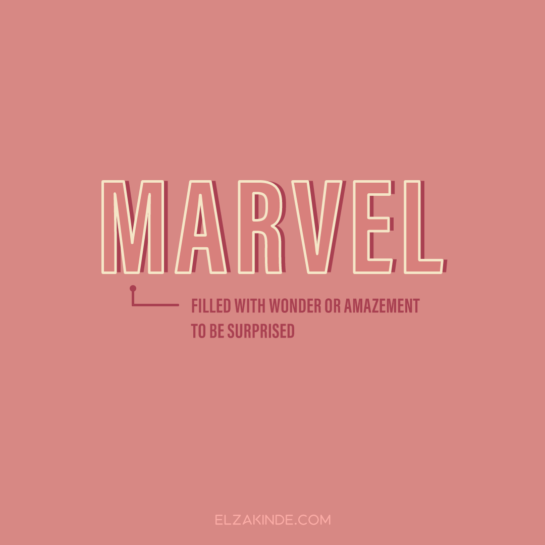 Marvel: filled with wonder or amazement