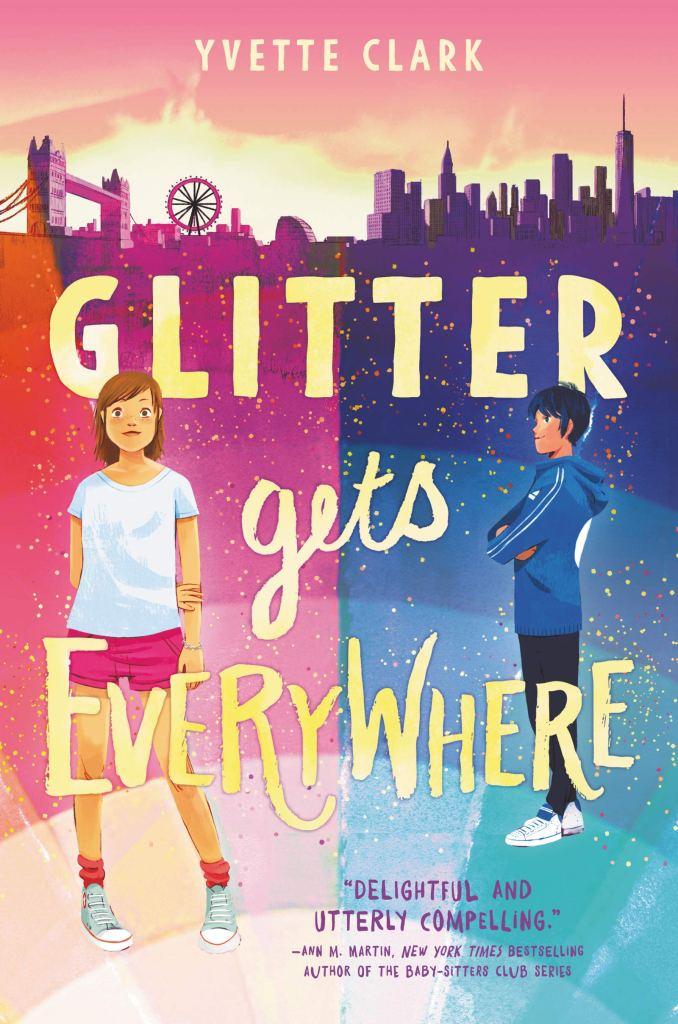 GLITTER GETS EVERYWHERE by Yvette Clark
