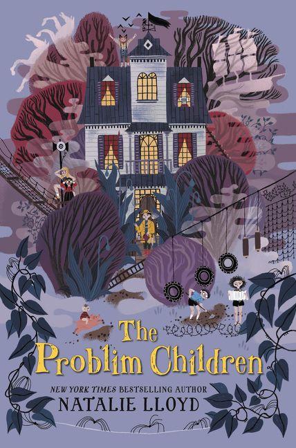 The Problim Children by Natalie Lloyd