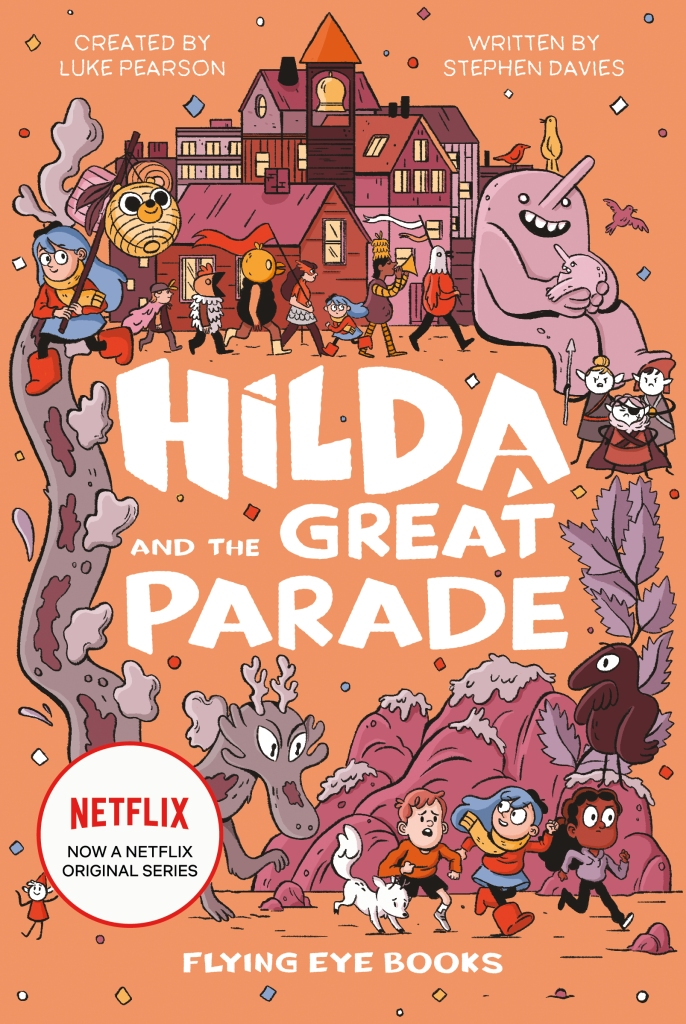 Hilda and the Great Parade by Luke Pearson & Stephen Davies