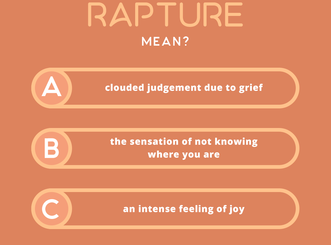 what does the word RAPTURE mean?