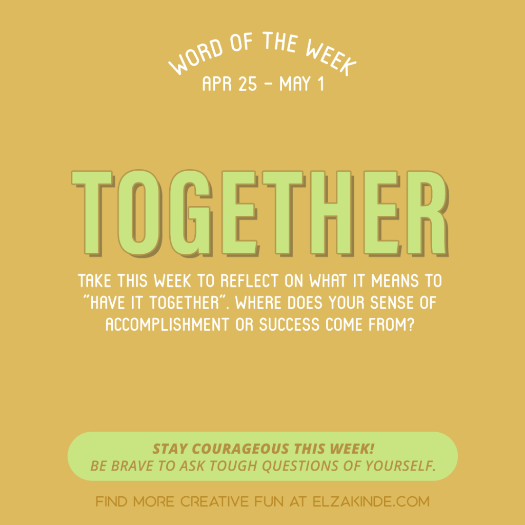 Word of the Week April 25 - May 1: Together