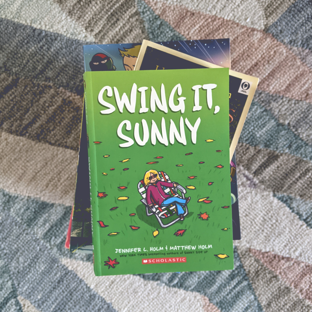 Photograph featuring the book SWING IT, SUNNY by Jennifer L. Holm & Matthew Holm