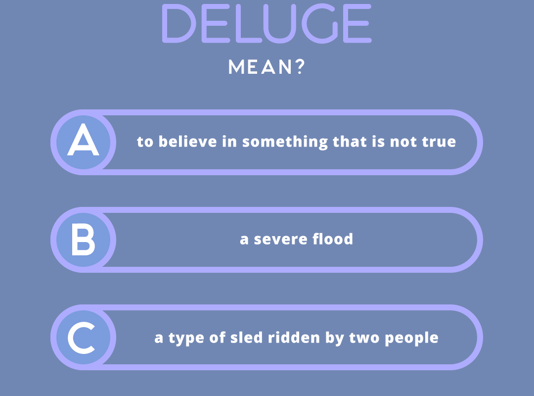 what does the word DELUGE mean?