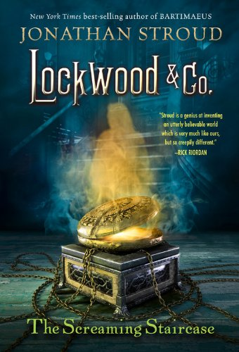 Lockwood & Co. Book 1: The Screaming Staircase by Jonathan Stroud