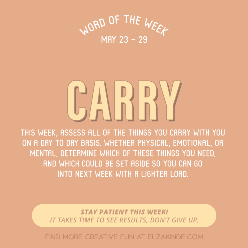 Word of the Week May 23 - 29: Carry