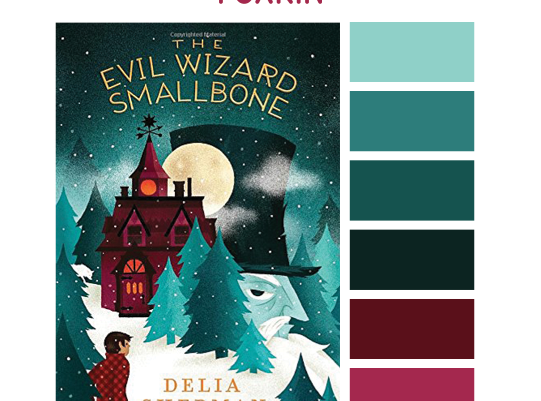 #Read By Color: Foxkin | features the book cover of THE EVIL WIZARD SMALLBONE by Delia Sherman and a complimentary color palette.
