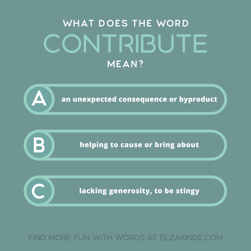 what does the word CONTRIBUTE mean?