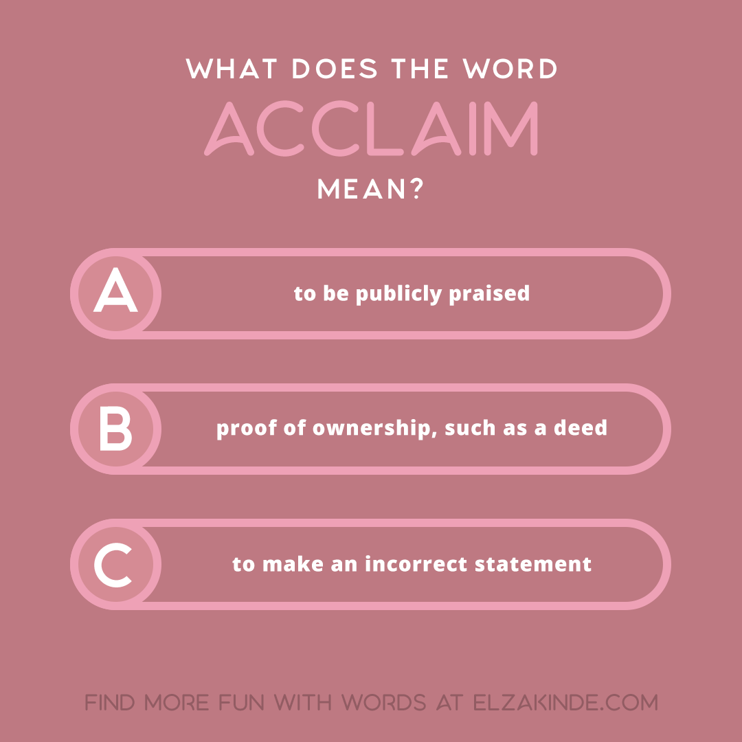 what does the word ACCLAIM mean?